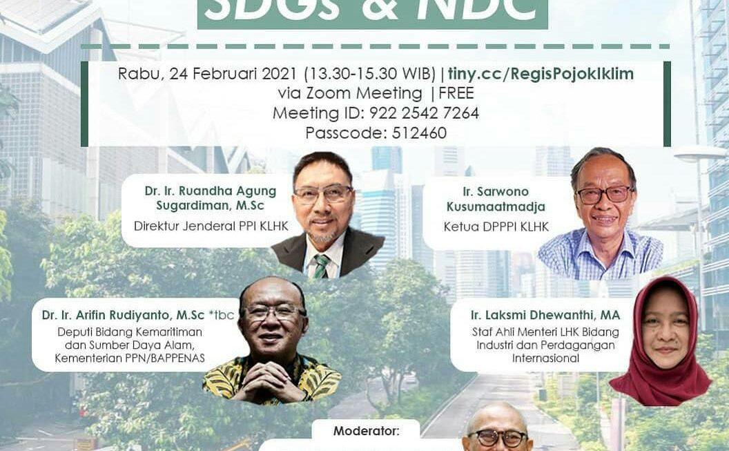 Pojok Iklim :  Untuk Wujudkan SGDs Diperlukan Ketahan Iklim Melalui NDC