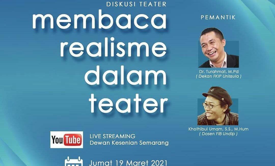 """Dewan Kesenian Semarang Adakan Diskusi """"Realisme dalam Teater"""""""
